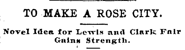 1902-3-14 Oregonian To Make a Rose City