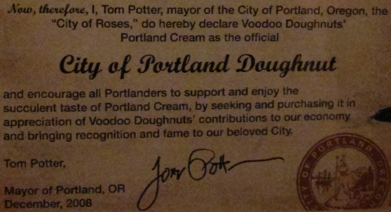 Portland's official doughnut is the Portland Cream Doughnut thanks to Tom Potter who made it his last order of business before leaving office.