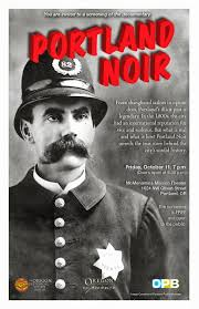"OPB's Oregon Experience: ""Portland Noir"""